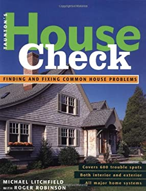 House Check: Finding and Fixing Common House Problems 9781561585892
