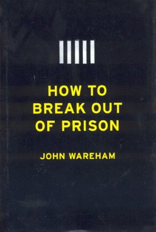 How to Break Out of Prison 9781566492393