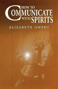 How to Communicate with Spirits 9781567185300