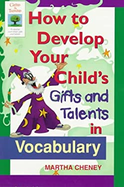 How to Develop Your Child's Gifts and Talents Invocabulary