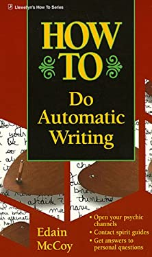 How to Do Automatic Writing 9781567186628