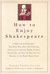 How to Enjoy Shakespeare 7010069