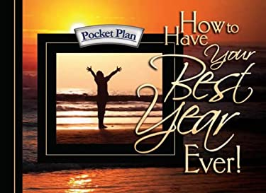 How to Have Your Best Year Ever 9781562927509