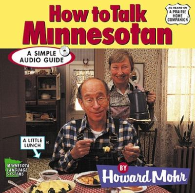How to Talk Minnesotan 9781565114937