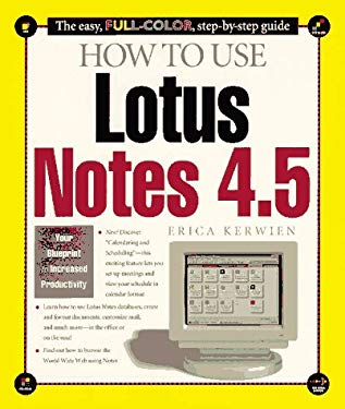 How to Use Lotus Notes 4.5 9781562765132
