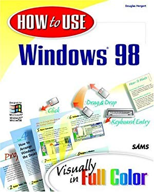 How to Use Windows 98 9781562765729