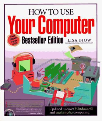 How to Use Your Computer 9781562763817