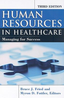Human Resources in Healthcare: Managing for Success 9781567932997