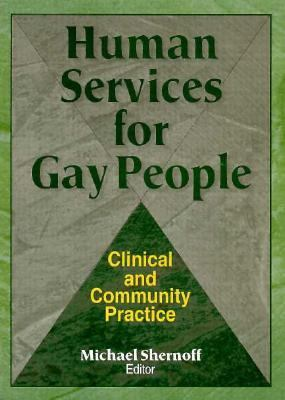 Human Services for Gay People 9781560230755