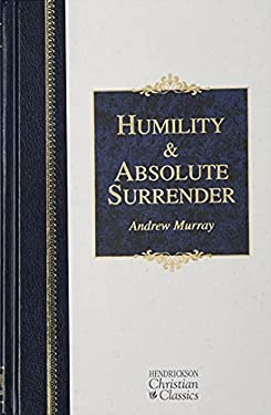 Humility & Absolute Surrender: 2 Volumes in 1 9781565639409