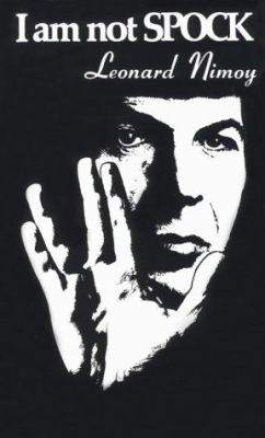 I Am Not Spock 9781568496917