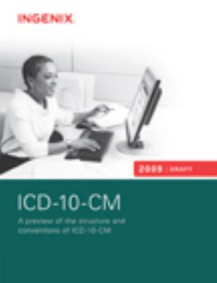 ICD-10-CM: Preview of the Structures and Conventions of ICD-10-CM 9781563378263