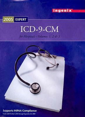 ICD-9-CM Expert for Hospitals, Volumes 1, 2, & 3, 2005 9781563375880