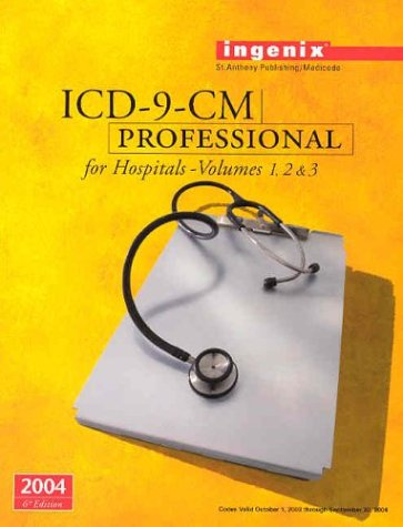 ICD-9-CM Professional for Hospitals, Volumes 1, 2 & 3--2004 9781563374784