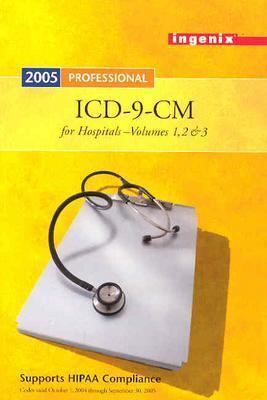ICD-9-CM Professional for Hospitals, Volumes 1, 2, & 3, 2005 Compact 9781563375873