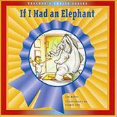 IF I HAD AN ELEPHANT (DOMINIE TEACHER'S CHOICE)