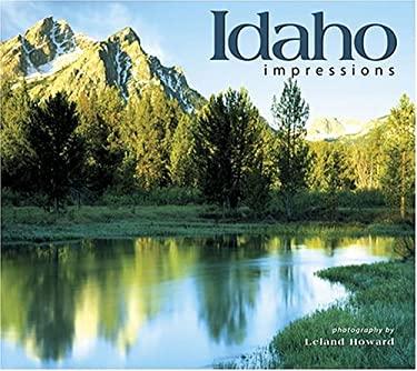 Idaho Impressions 9781560372974