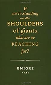 If We're Standing on the Shoulders of Giants, What Are We Reaching For?