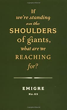 If We're Standing on the Shoulders of Giants, What Are We Reaching For? 9781568984339