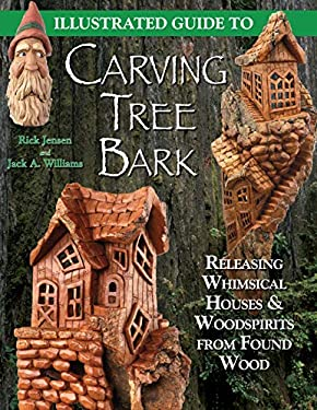 Illustrated Guide to Carving Tree Bark 9781565232181