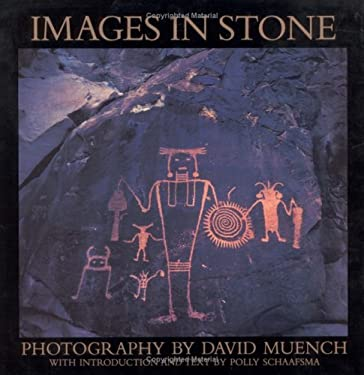 Images in Stone: Petroglyphs and Photographs 9781563134425