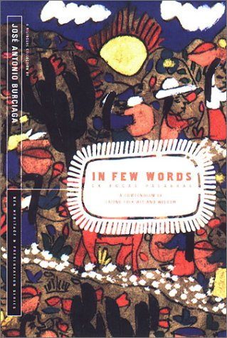 In Few Words/En Pocas Palabras: A Compendium of Latino Folk Wit and Wisdom 9781562790936