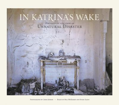 In Katrina's Wake: Portraits of Loss from an Unnatural Disaster 9781568986227