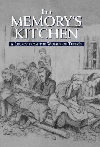 In Memory's Kitchen: A Legacy from the Women of Terezin 9781568219028