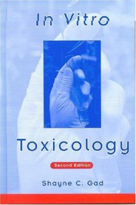 In Vitro Toxicology, 2nd Edition 9781560327691