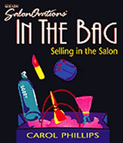 In the Bag: Selling in the Salon 9781562532369