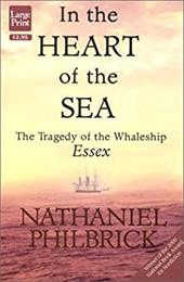 In the Heart of the Sea: The Tragedy of the Whaleship Essex 7032966