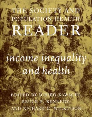 Income Inequality and Health 9781565845718