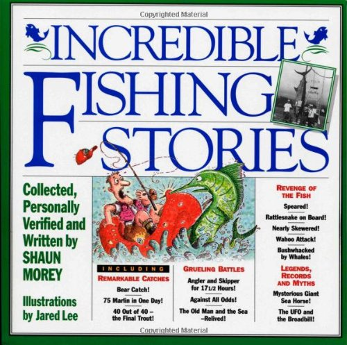 Incredible Fishing Stories 9781563056376