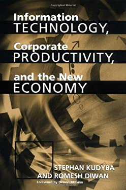 Information Technology, Corporate Productivity, and the New Economy 9781567204209