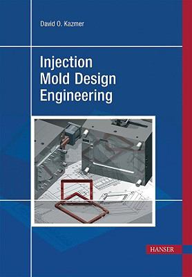 Injection Mold Design Engineering 9781569904176