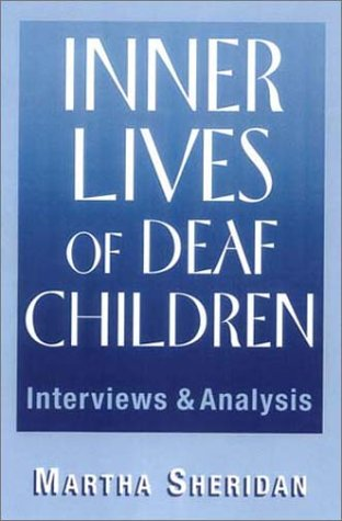 Inner Lives of Deaf Children: Interviews and Analysis 9781563681028