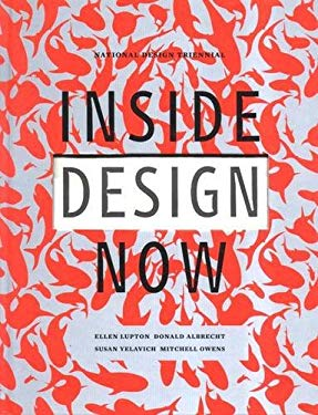 Inside Design Now: National Design Triennial 9781568983943