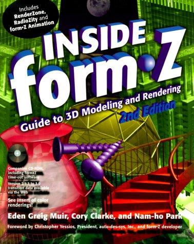Inside Form Z, 2e [With CDROM]