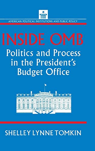 Inside OMB: Politics and Process in the President's Budget Office 9781563244544