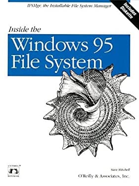 Inside the Windows 95 File System [With *] 9781565922006