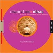 Inspiration=ideas: A Creativity Sourcebook for Graphic Designers 6991042