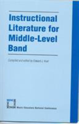 Instructional Literature for Middle-Level Band 9781565450950