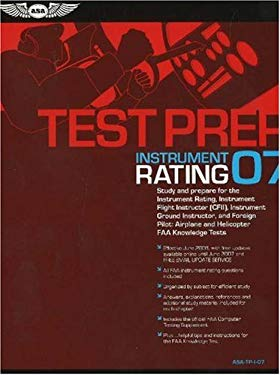 Instrument Rating Test Prep: Study and Prepare for the Instrument Rating, Instrument Flight Instructor (CFII), Instrument Ground Instructor, and Fo [W 9781560275954