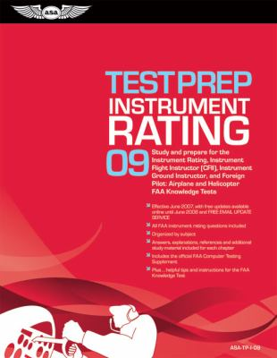 Instrument Rating Test Prep: Study and Prepare for the Instrument Rating, Instrument Flight Instructor (CfII), Instrument Ground Instructor, and Fo [W 9781560276937