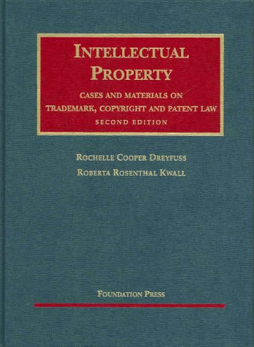 Intellectual Property Cases and Materials on Trademark, Copyright and Patent Law 9781566628129