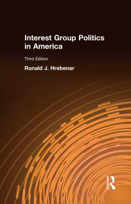 Interest Group Politics in America 9781563247026