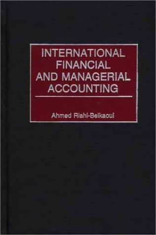 International Financial and Managerial Accounting 9781567204162