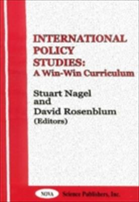 International Policy Studies: A Win-Win Curriculum 9781560728825