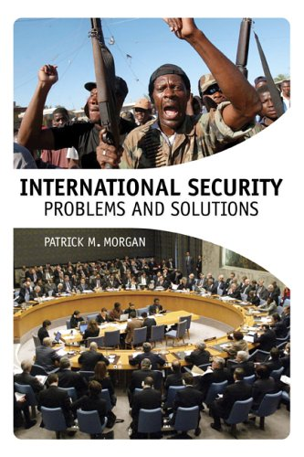 International Security: Problems and Solutions 9781568025872