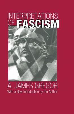 Interpretations of Fascism 9781560009504